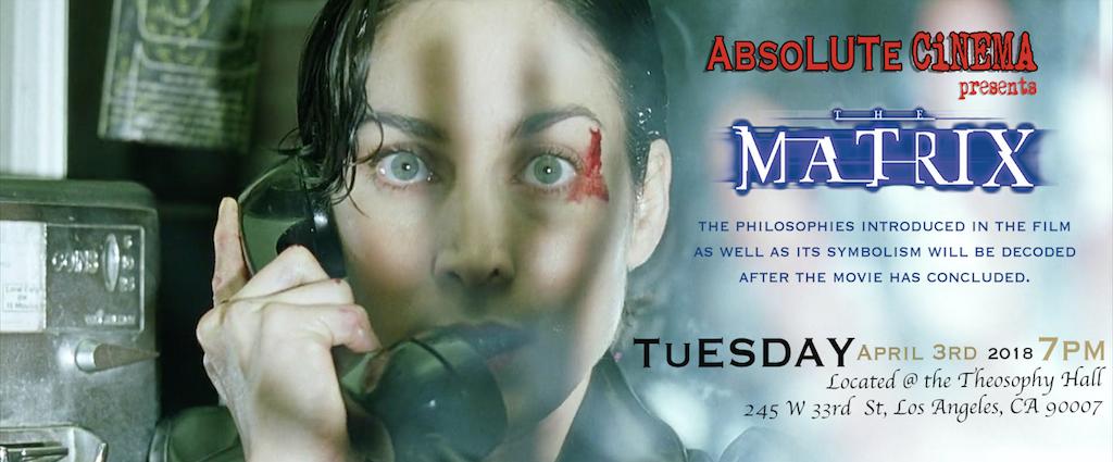 Absolute Cinema Movie Night The Matrix April 3 United Lodge Of